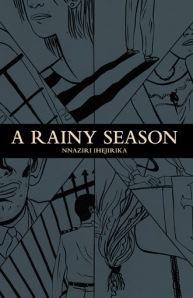 A Rainy Season